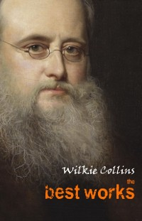 Cover Wilkie Collins: The Best Works