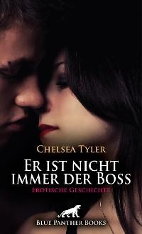 Cover Er ist nicht immer der Boss | Erotische Geschichte