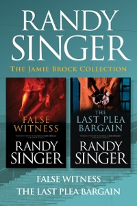 Cover Jamie Brock Collection: False Witness / The Last Plea Bargain