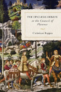 Cover The Epiclesis Debate at the Council of Florence