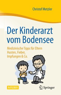 Cover Der Kinderarzt vom Bodensee – Medizinische Tipps für Eltern