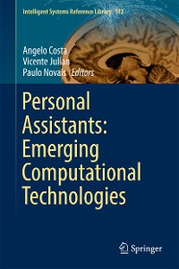 Cover Personal Assistants: Emerging Computational Technologies