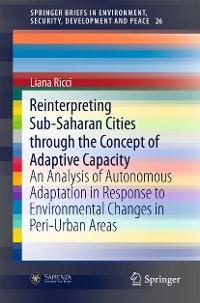 Cover Reinterpreting Sub-Saharan Cities through the Concept of Adaptive Capacity