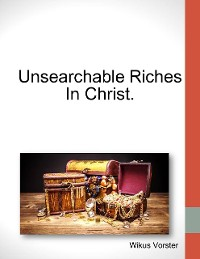 Cover Unsearchable Riches In Christ.