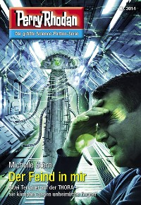 Cover Perry Rhodan 3014: Der Feind in mir