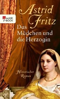 Cover Das Mädchen und die Herzogin