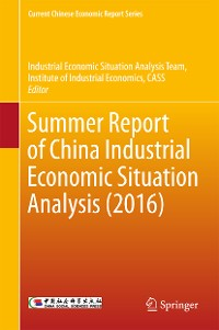 Cover Summer Report of China Industrial Economic Situation Analysis (2016)