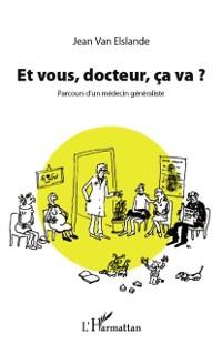 Cover Et vous, docteur, ca va ?