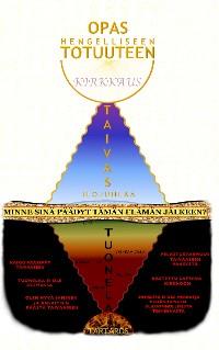 Cover Opas hengelliseen Totuuteen