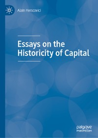 Cover Essays on the Historicity of Capital