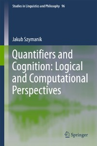Cover Quantifiers and Cognition: Logical and Computational Perspectives