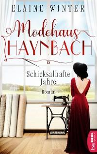 Cover Modehaus Haynbach - Schicksalhafte Jahre