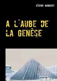Cover A l'aube de la Genèse