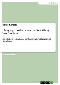 Cover Übergang von der Schule zur Ausbildung bzw. Studium