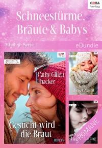 Cover Schneestürme, Bräute & Babys  (3-teilige Serie)