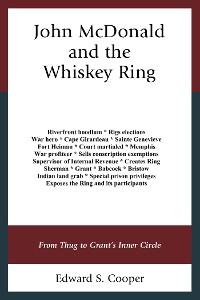 Cover John McDonald and the Whiskey Ring