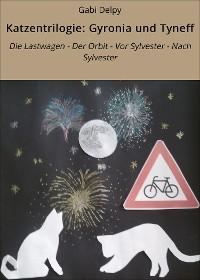Cover Katzentrilogie: Gyronia und Tyneff