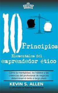 Cover Los 10 Principios Elementales Del Emprendedor Ético