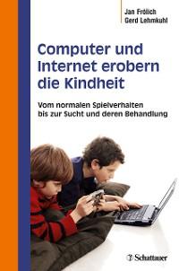 Cover Computer und Internet erobern die Kindheit