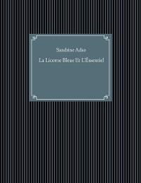 Cover La Licorne Bleue Et L'Éssentiel