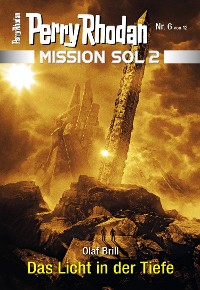 Cover Mission SOL 2020 / 6: Das Licht in der Tiefe