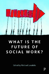 Cover What is the Future of Social Work?