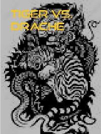 Cover Tiger vs. Drache