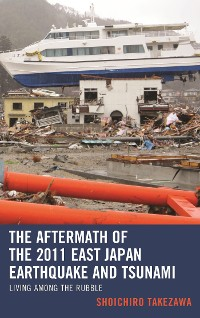 Cover The Aftermath of the 2011 East Japan Earthquake and Tsunami