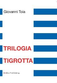 Cover Trilogia Tigrotta