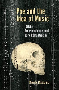 Cover Poe and the Idea of Music