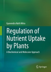 Cover Regulation of Nutrient Uptake by Plants