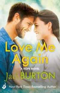 Cover Love Me Again: Hope Book 7