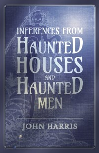 Cover Inferences from Haunted Houses and Haunted Men