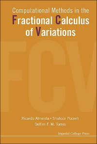 Cover Computational Methods In The Fractional Calculus Of Variations