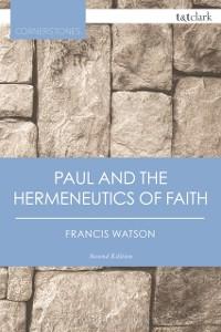 Cover Paul and the Hermeneutics of Faith