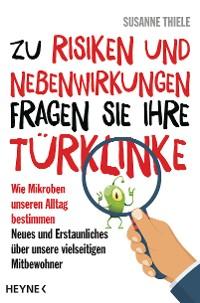 Cover Zu Risiken und Nebenwirkungen fragen Sie Ihre Türklinke