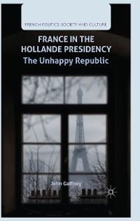 Cover France in the Hollande Presidency