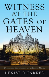 Cover Witness at the Gates of Heaven