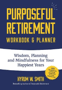 Cover Purposeful Retirement Workbook & Planner
