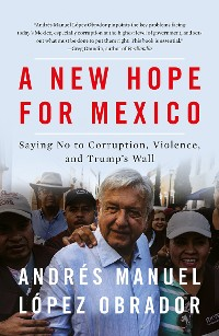 Cover A New Hope for Mexico