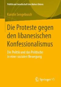 Cover Die Proteste gegen den libanesischen Konfessionalismus