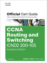 Cover CCNA Routing and Switching ICND2 200-105 Official Cert Guide, Academic Edition