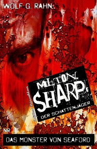 Cover Milton Sharp #1: Das Monster von Seaford