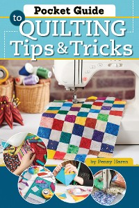 Cover Pocket Guide to Quilting Tips & Tricks