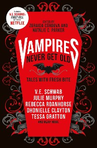 Cover Vampires Never Get Old: