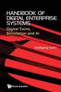 Cover Handbook  Of Digital Enterprise Systems: Digital Twins, Simulation And Ai