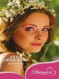 Cover As die liefde blom
