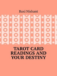 Cover Tarot Card Readings and Your Destiny