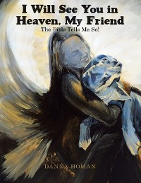 Cover I Will See You in Heaven, My Friend