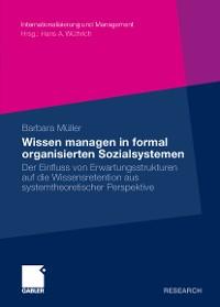 Cover Wissen managen in formal organisierten Sozialsystemen